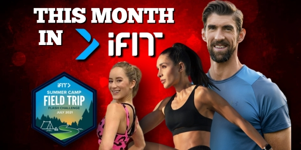This Month in iFIT July 2021