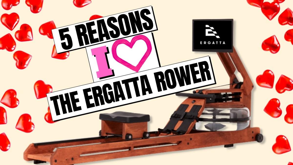 Five reasons why I love the Ergatta Rower